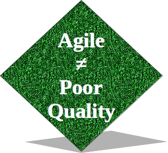 Agile Isn't an Excuse for Poor Quality
